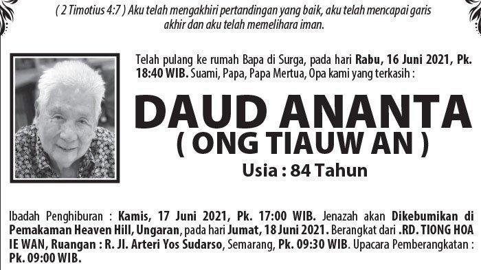 Kabar Duka, Daud Ananta (Ong Tiauw An) Meninggal Dunia di Semarang
