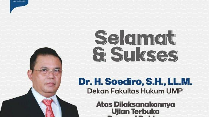Soediro Dekan FH UMP Purwokerto Raih Gelar Doktor Ilmu Hukum