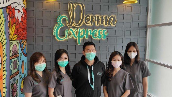 Derma Express Unggulkan Perawatan Mewah, Harga Tetap Terjangkau