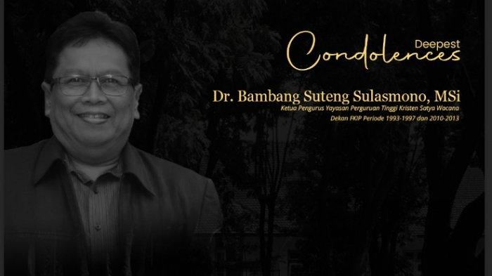 Dr Bambang Suteng Berpulang, Rektor UKSW Salatiga: Pemikirannya Terstruktur dan Tajam