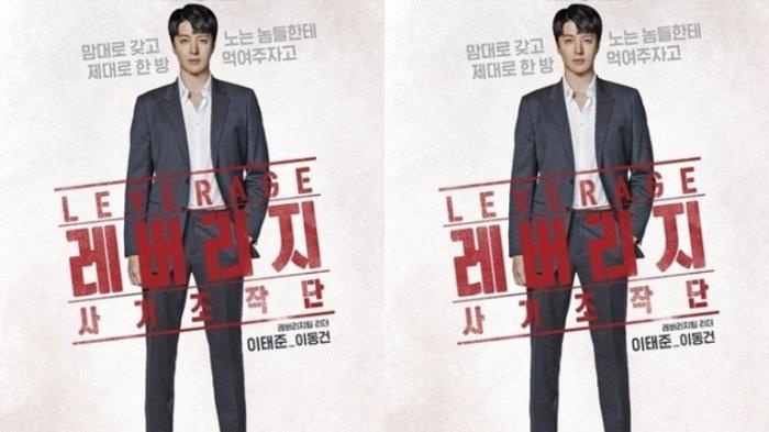 Sinopsis dan Daftar Lengkap Pemain Drakor Leverage, Drama Terbaru Lee Dong Gun dan Kim Sae Ron