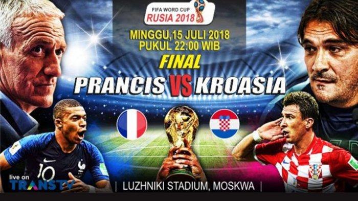 Jadwal Siaran Langsung Pertandingan Bola Hari Ini, Final Perancis vs Kroasia