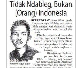 Tidak Ndableg, Bukan (Orang) Indonesia