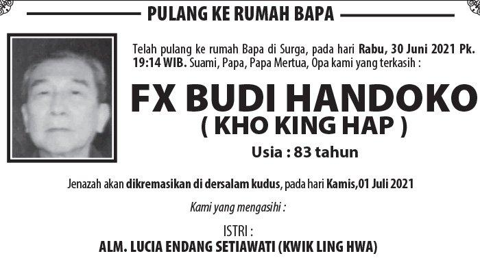 Berita Duka, Fx Budi Handoko (Kho King Hap) Meninggal Dunia di Semarang