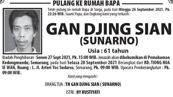 Berita Duka, Gan Djing Sian (Sunarno) Meninggal Dunia di Semarang
