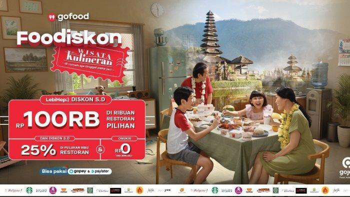 GoFood Hadirkan Wisata Kuliner Akhir Tahun Hemat Dari Rumah Lewat Promo Foodiskon #Kebersamakan