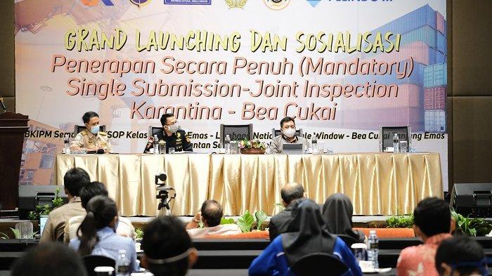Launching Mandatory SSM Joint Inspection Bea Cukai Karantina, Langkah Percepat Pemulihan Ekonomi