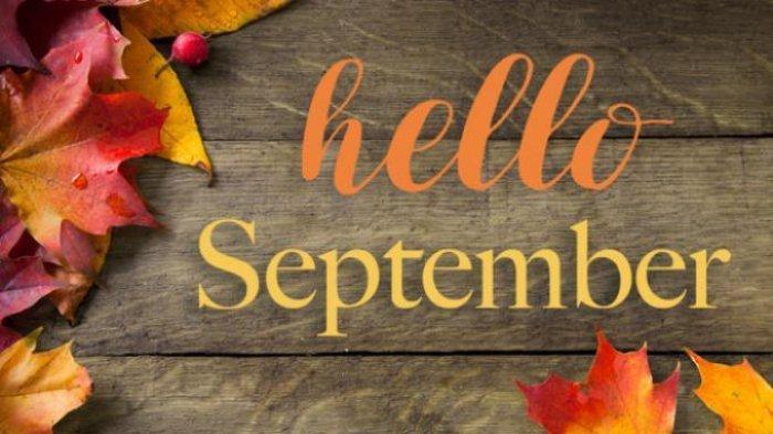 21 Kata-Kata Bijak Sambut Bulan September Penuh Makna dan Harapan