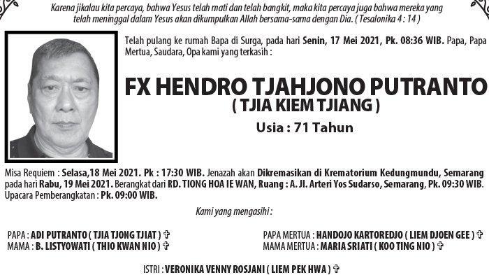 Berita Duka, Fx Hendro Tjahjono Putranto (Tjia Kiem Tjiang) Meninggal di Semarang