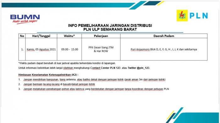 Info Pemeliharaan Jaringan Listrik Puri Anjasmoro PLN Semarang Barat Kamis 5 Agustus 2021