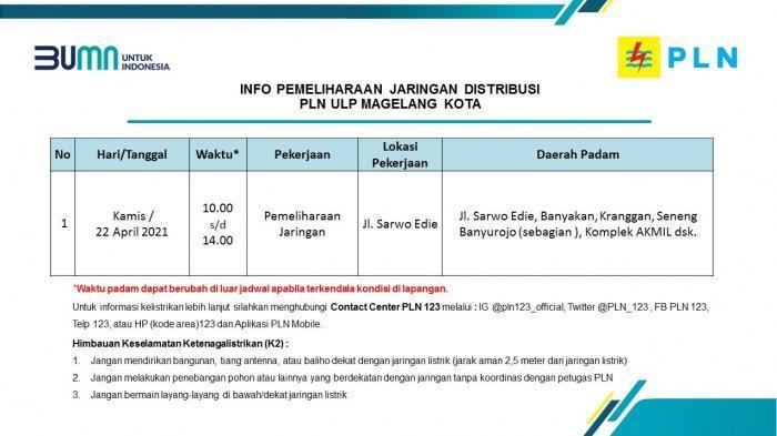 Info Pemeliharaan Jaringan Listrik PLN ULP Magelang Kota Kamis 22 April 2021