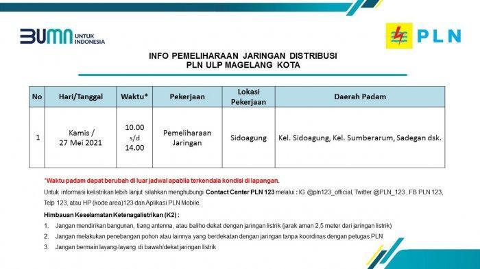 Info Pemeliharaan Jaringan Listrik PLN ULP Magelang Kota Kamis 27 Mei 2021