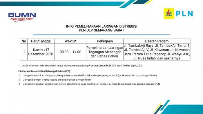 Info Pemeliharaan Jaringan Listrik Tambakaji PLN ULP Semarang Barat Kamis 17 Desember 2020