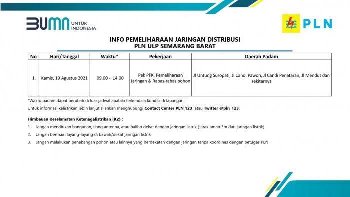 Info Pemeliharaan Jaringan Listrik PLN ULP Semarang Barat Kamis 19 Agustus 2021