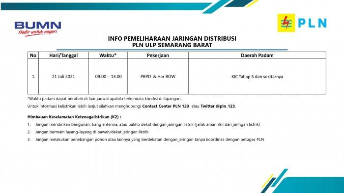 Info Pemeliharaan Jaringan Listrik PLN ULP Semarang Barat Rabu 21 Juli 2021