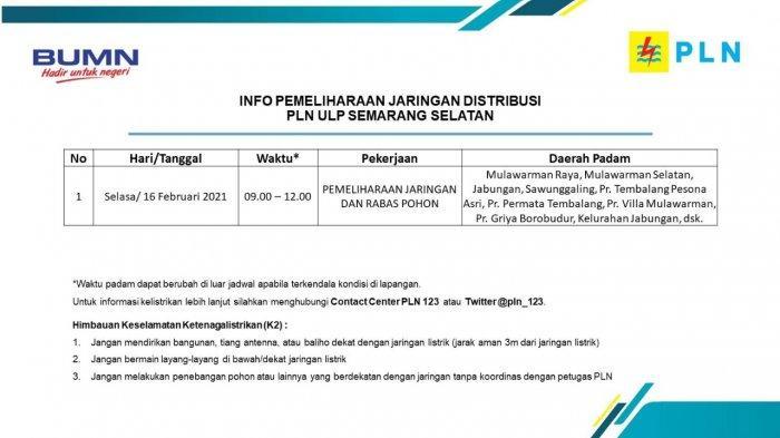 Info Pemeliharaan Jaringan Listrik Mulawarman PLN ULP Semarang Selatan Selasa 16 Februari 2021
