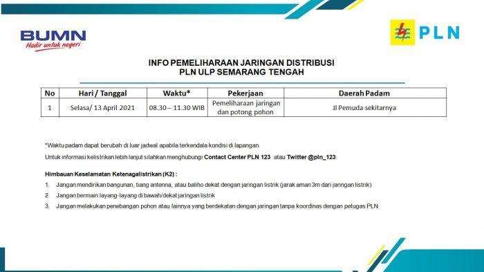 Info Pemeliharaan Jaringan Listrik Pemuda PLN ULP Semarang Tengah Selasa 13 April 2021