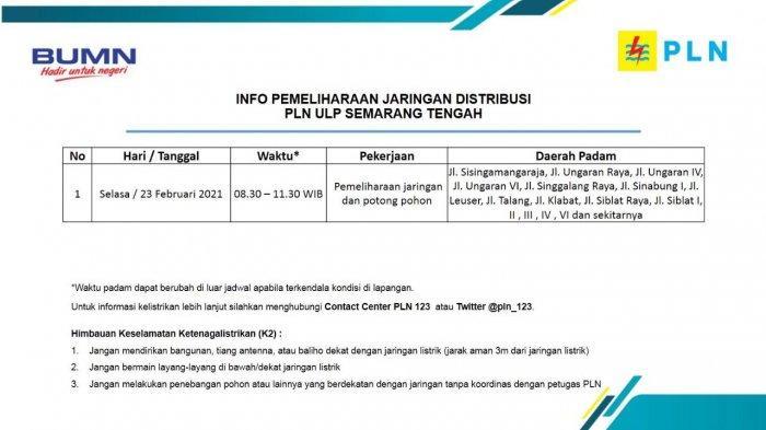 Info Pemeliharaan Jaringan Listrik Sisingamangaraja PLN ULP Semarang Tengah Selasa 23 Februari 2021