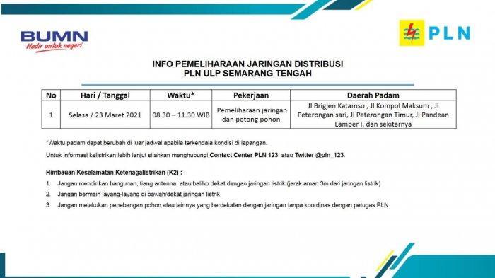Info Pemeliharaan Jaringan Listrik PLN ULP Semarang Tengah Selasa 23 Maret 2021
