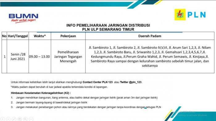 Info Pemeliharaan Jaringan PLN Sambiroto ULP Semarang Timur Senin 28 Juni 2021