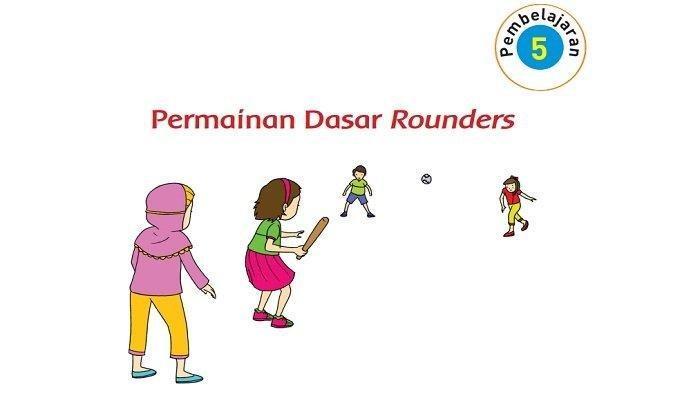 Kunci Jawaban Tema 3 Kelas 2 SD Halaman 105 107 108 109, Permainan Dasar Rounders