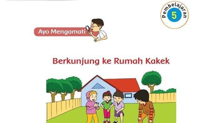 Kunci Jawaban Tema 3 Kelas 2 SD Halaman 142 143 144 145 146, Berkunjung ke Rumah Kakek