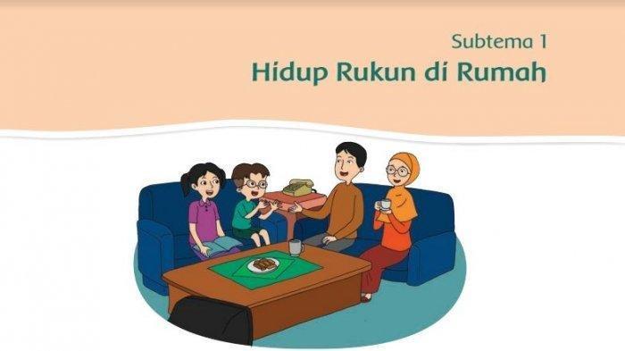 Kunci Jawaban Tema 1 Kelas 2 SD Halaman 4,5,8 Subtema 1 Pembelajaran 1, Hidup Rukun di Rumah