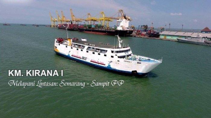 Ingin ke Kalimantan? Inilah Jadwal Keberangkatan Kapal Penumpang Semarang-Kumai Besok