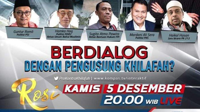 Haikal Hassan Mardani Ali Link Live Streaming Rosi Kompastv Kamis 5 Desember 2019 Jam 20 00 Tribun Jateng
