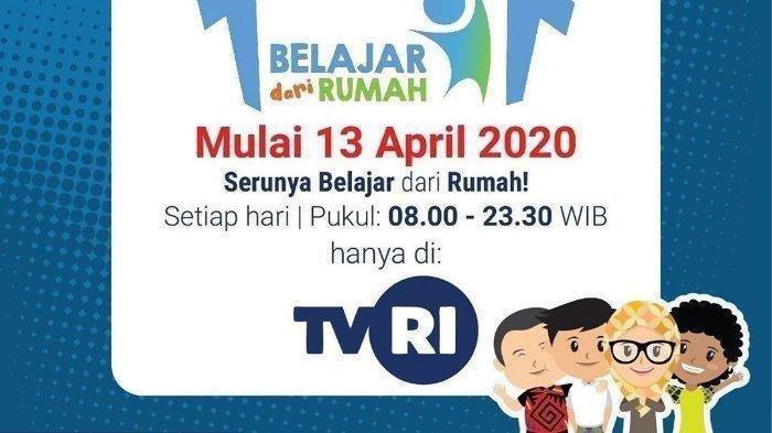 Hari ini Senin 20 April 2020: Jadwal & Link Streaming TVRI Belajar dari Rumah Hari ini, Bisa Via HP