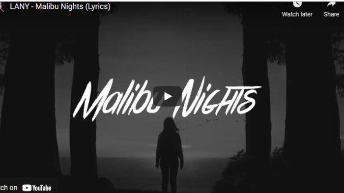 Chord Kunci Gitar dan Lirik Lagu Malibu Nights Lany