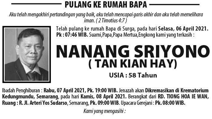 Kabar Duka Nanang Sriyono (Tan Kian Hay) Meninggal Dunia di Semarang