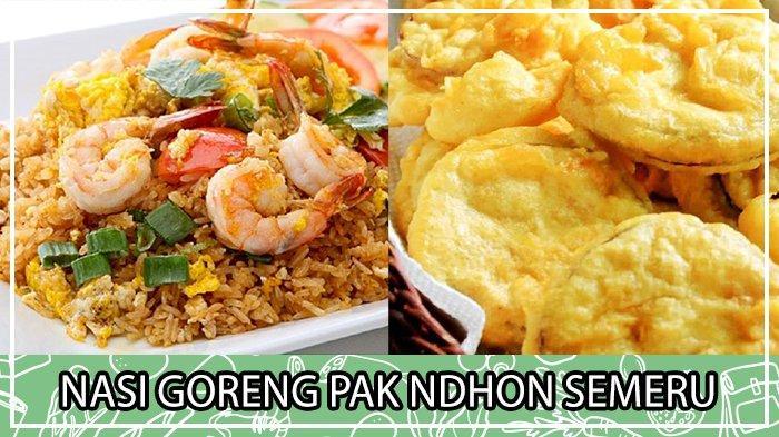 Nasi Goreng Pak Ndhon Semeru Kuliner Menggoda Selera
