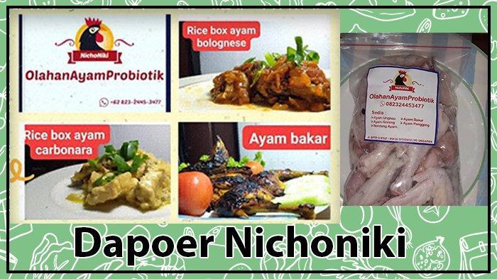 Dapoer Nichoniki Ada Daging Ayam Bangkok Probiotik