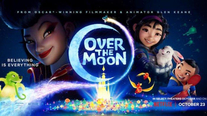 Nonton Over The Moon Bersama Anak di Rumah