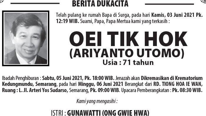Berita Duka, Oei Tik Hok (Ariyanto Utomo) Meninggal Dunia di Semarang
