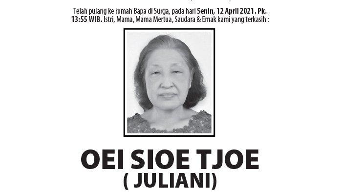 Berita Duka, Oei Sioe Tjoe (Juliani) Meninggal Dunia di Semarang
