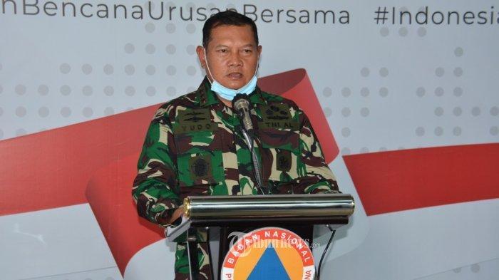 Panglima Komando Gabungan Wilayah Pertahanan I (Pangkogabwilhan I) Laksdya TNI Yudo Margono, S.E., M.M, saat menggelar jumpa pers dengan awak media di Graha BNPB Jalan Pramuka, Jakarta Timur, Senin (23/3/2020).