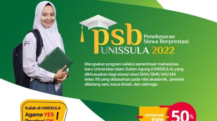 Unissula Semarang Buka Jalur Penelusuran Siswa Berprestasi 2022