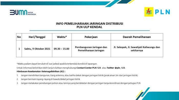 Info Pemeliharaan Jaringan Listrik PLN ULP Kendal Sabtu 9 Oktober 2021