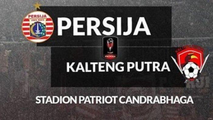 Jadwal Pertandingan Sepak Bola Hari Ini, Ada Persija Vs Kalteng Putra Live Streaming di Indosiar