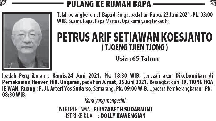 Berita Duka, Petrus Arif Setiawan Koesjanto (Tjoeng Tjien Tjong) Meninggal Dunia di Semarang