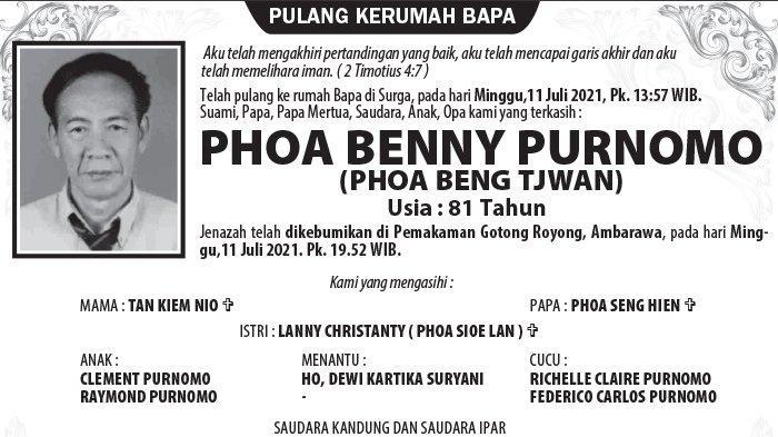 Berita Duka, Phoa Benny Purnomo  (Phoa Beng Tjwan) Meninggal Dunia di Semarang