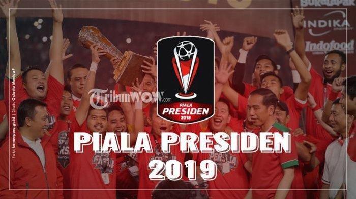 Panitia Tak Lagi Beri SubsidiTuan Rumah 8 Besar Piala Presiden 2019