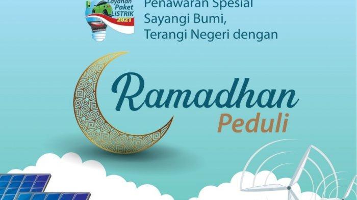PLN Surakarta Tawarkan Promo Ramadhan Peduli dan Ramadhan Berkah Hingga 31 Mei