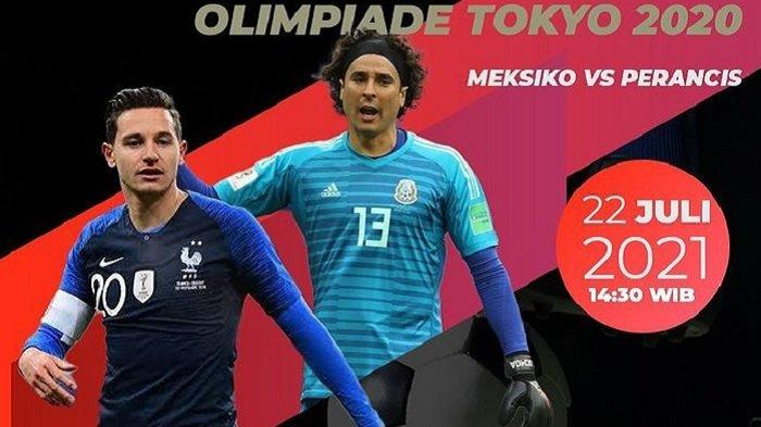 Nonton TV Online Ini Link Live Streaming Meksiko Vs Perancis Olimpiade 2021 Besok Siang di TVRI
