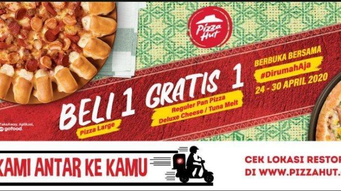 Promo Pizza Hut Beli 1 Gratis 1  #Dirumahaja, Pesan Sekarang Lewat Ojek Online