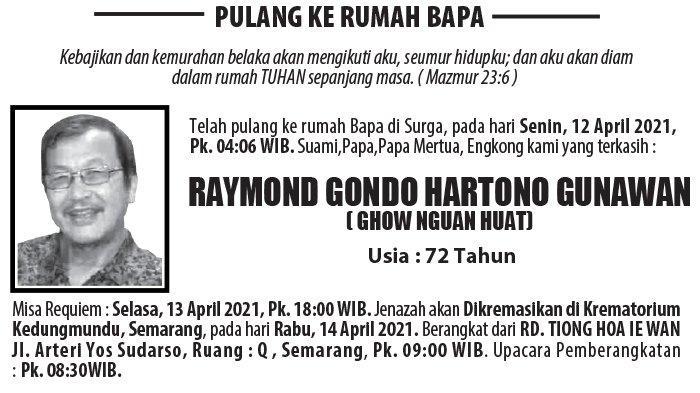 Kabar Duka, Raymond Gondo Hartono Gunawan (Ghow Nguan Huat) Meninggal di Semarang
