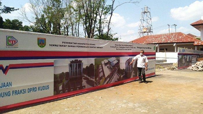 Pembangunan Gedung Baru DPRD Kudus di Tengah Pandemi, Anggota Dewan Sandung: Manfaate Opo?