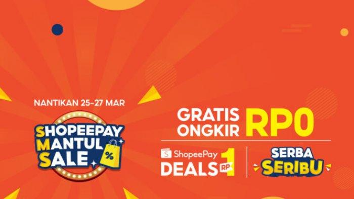 Dukung Gaya Hidup Modern, ShopeePay Mantul Sale Sediakan Rangkaian Promo Menarik